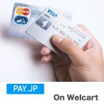 PAY.JP on Welcart 発売開始しました!